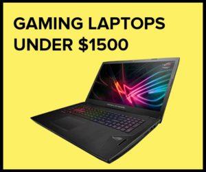 best gaming laptops under $1,500