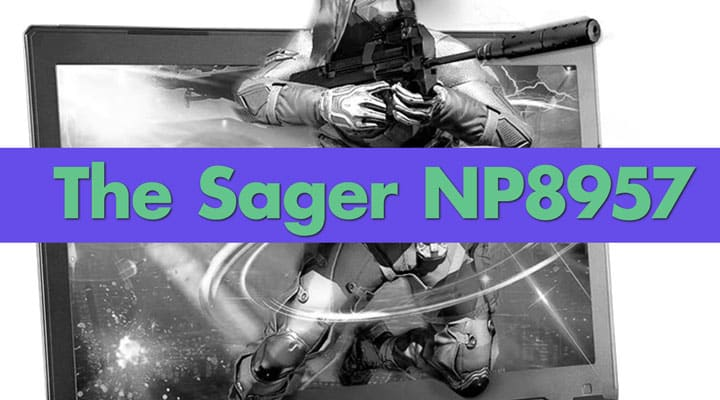 Sager NP8957 – Thin & Light Gaming Laptop Review [Updated for 2020]
