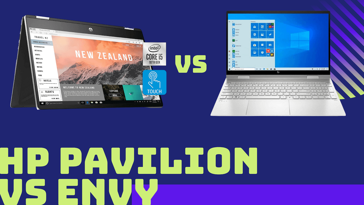 HP Pavilion X360 vs HP Envy x360: Which is Better in 2021?